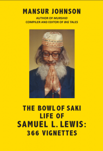 The Bowl of Saki Life of Samuel L. Lewis